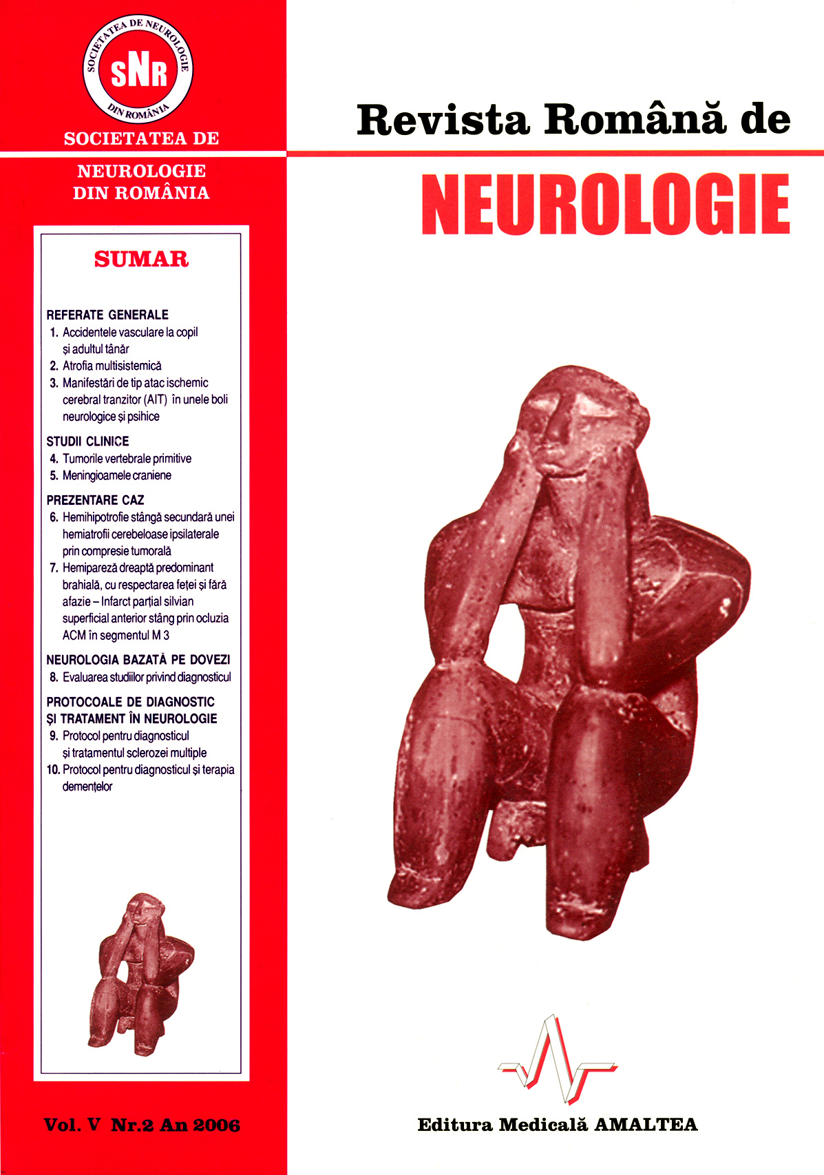 Romanian Journal of Neurology, Volume V, No. 2, 2006